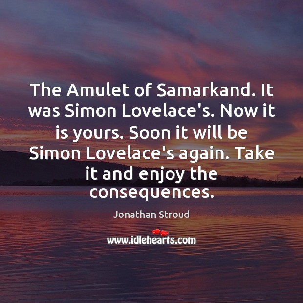 Image, The Amulet of Samarkand. It was Simon Lovelace's. Now it is yours.