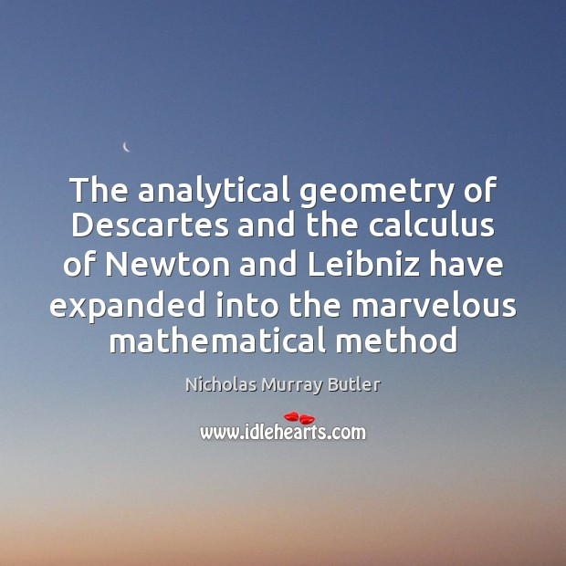Image, The analytical geometry of Descartes and the calculus of Newton and Leibniz