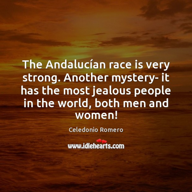 The Andalucían race is very strong. Another mystery- it has the Image
