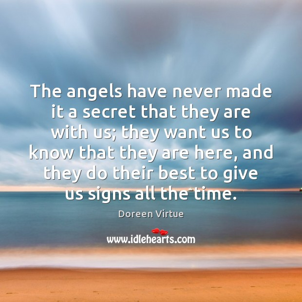 Image, The angels have never made it a secret that they are with