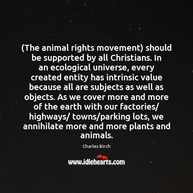Image, (The animal rights movement) should be supported by all Christians. In an