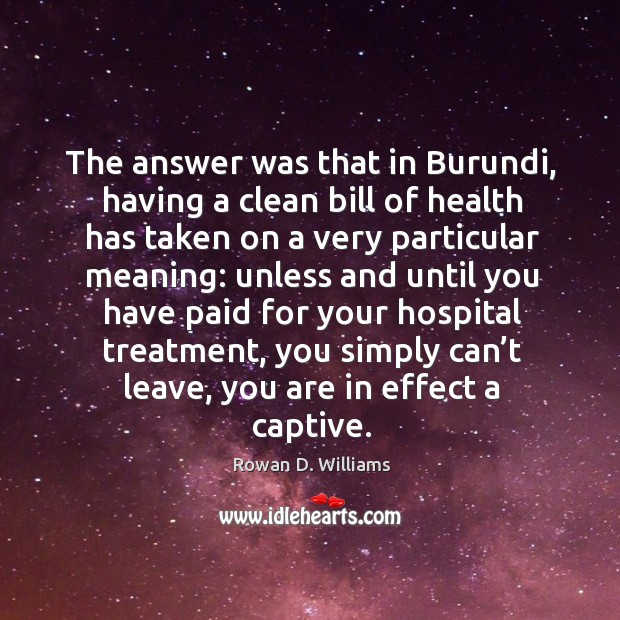 Image, The answer was that in burundi, having a clean bill of health has taken on a very particular meaning: