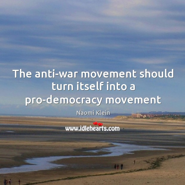 Image, The anti-war movement should turn itself into a pro-democracy movement