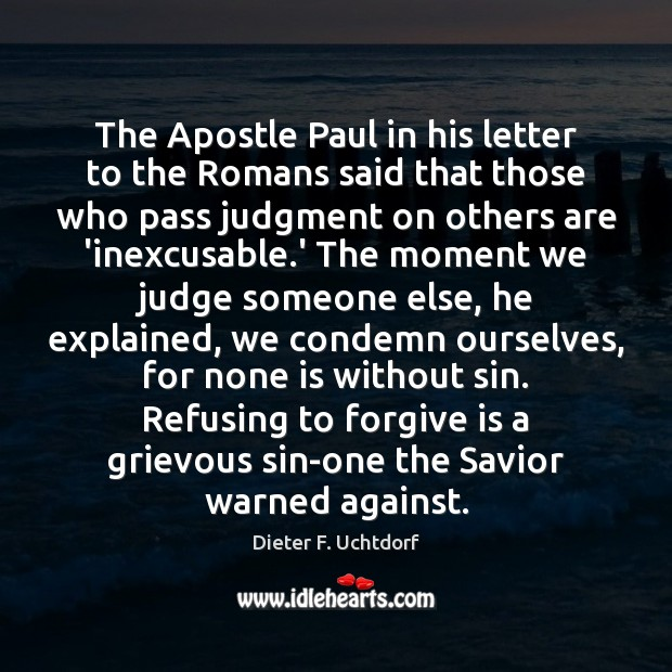 The Apostle Paul in his letter to the Romans said that those Image
