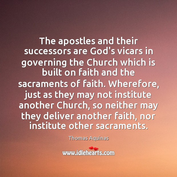 Image, The apostles and their successors are God's vicars in governing the Church