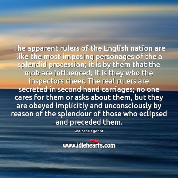 Image, The apparent rulers of the English nation are like the most imposing