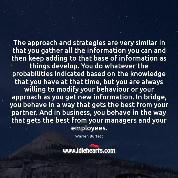 Image about The approach and strategies are very similar in that you gather all