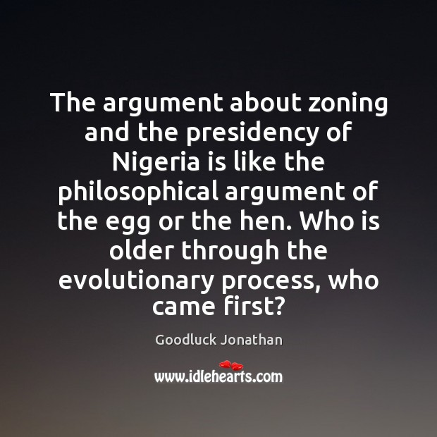 Image, The argument about zoning and the presidency of Nigeria is like the