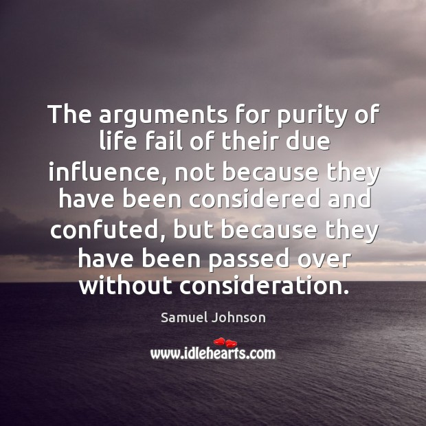 Image, The arguments for purity of life fail of their due influence, not