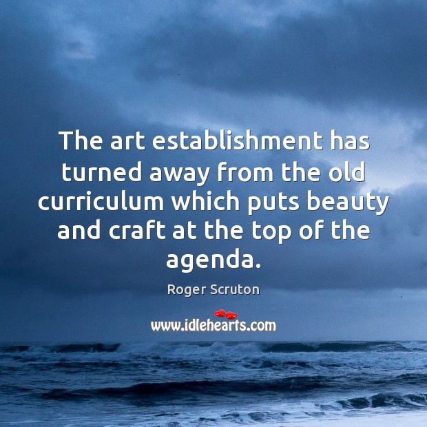 Image, The art establishment has turned away from the old curriculum which puts