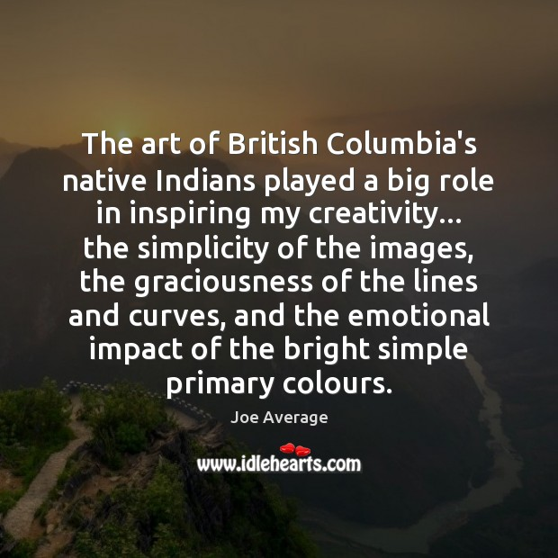 The art of British Columbia's native Indians played a big role in Image