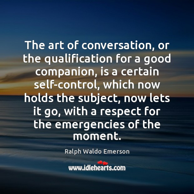 Image, The art of conversation, or the qualification for a good companion, is