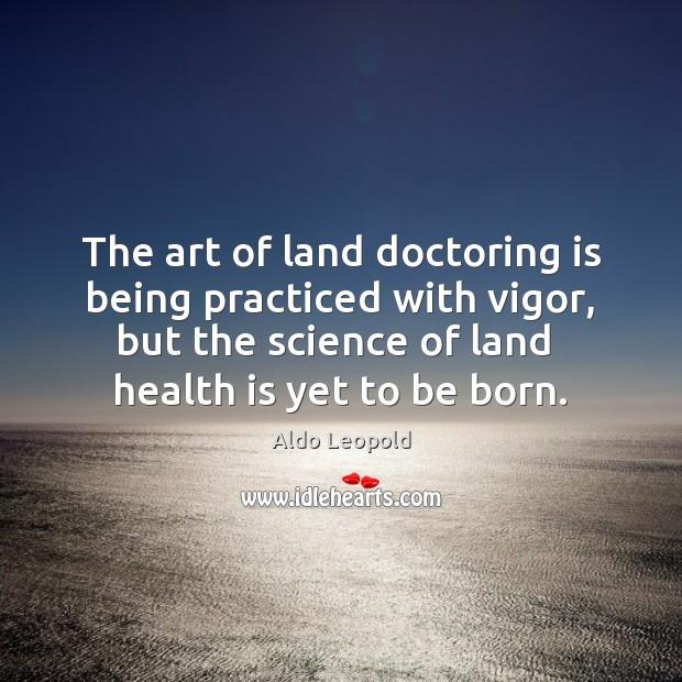 Picture Quote by Aldo Leopold