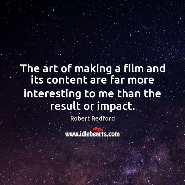 The art of making a film and its content are far more Image