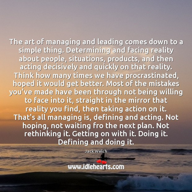 The art of managing and leading comes down to a simple thing. Image