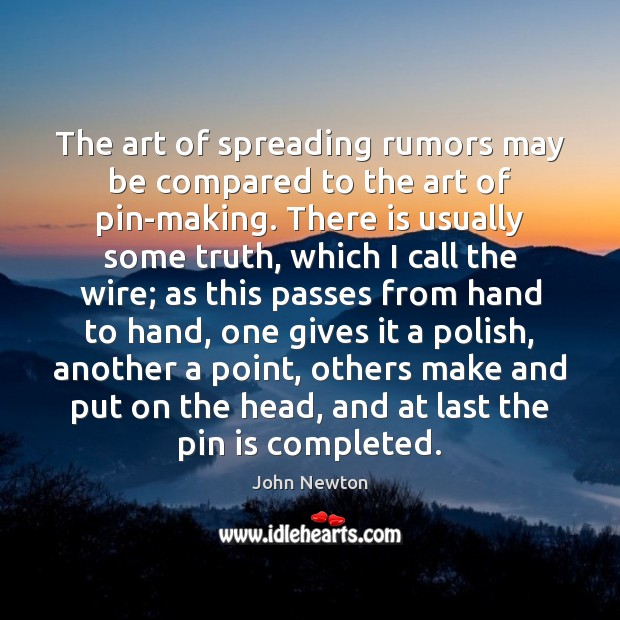 The art of spreading rumors may be compared to the art of Image