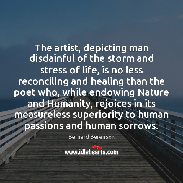 Image, The artist, depicting man disdainful of the storm and stress of life,
