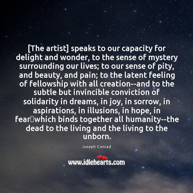 Image, [The artist] speaks to our capacity for delight and wonder, to the