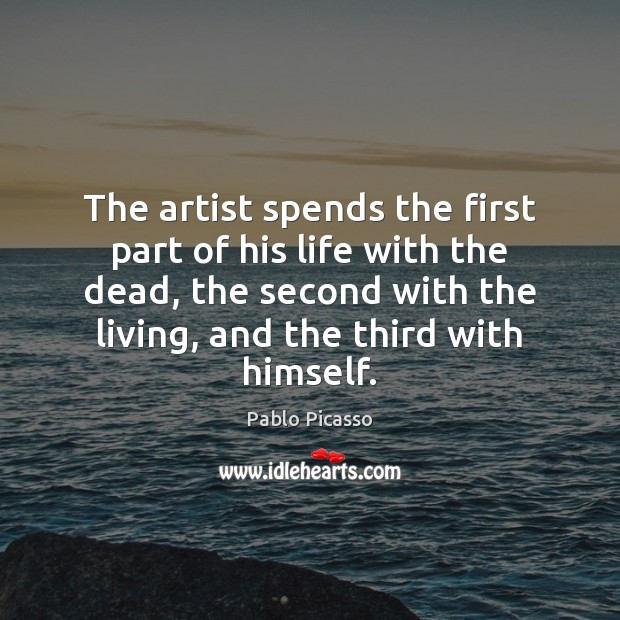 The artist spends the first part of his life with the dead, Image