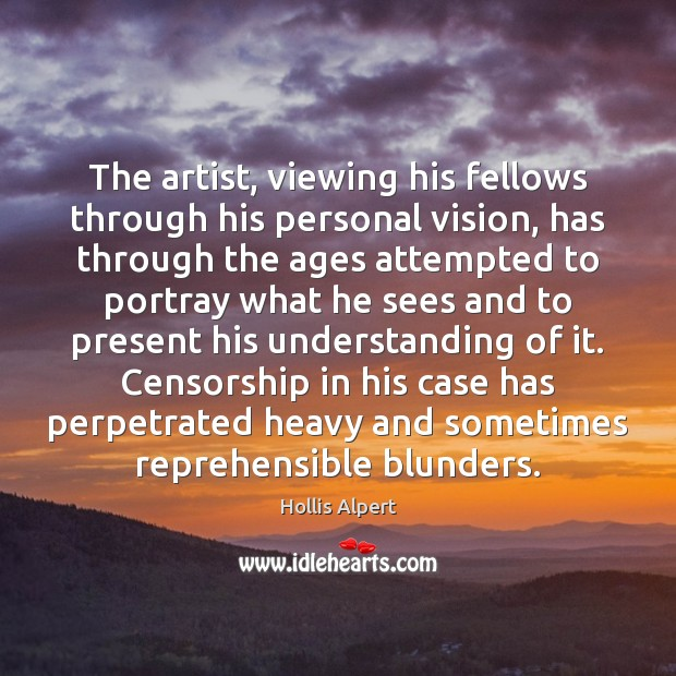 Image, The artist, viewing his fellows through his personal vision, has through the