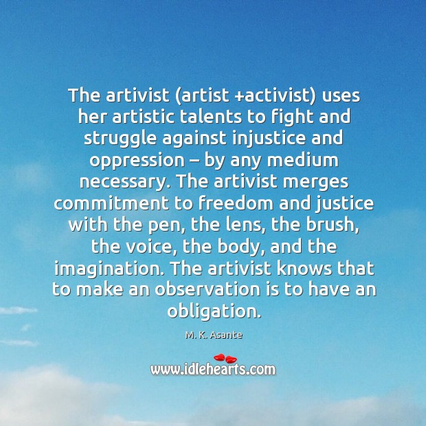 Image, The artivist (artist +activist) uses her artistic talents to fight and struggle