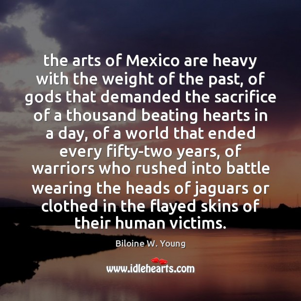 Image, The arts of Mexico are heavy with the weight of the past,