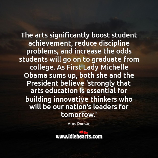 Image, The arts significantly boost student achievement, reduce discipline problems, and increase the