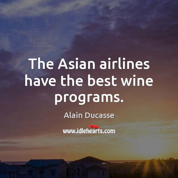 Image, The Asian airlines have the best wine programs.