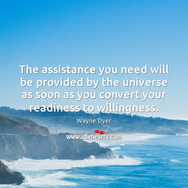 Image, The assistance you need will be provided by the universe as soon