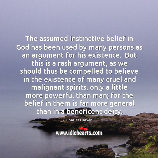 The assumed instinctive belief in God has been used by many persons Image