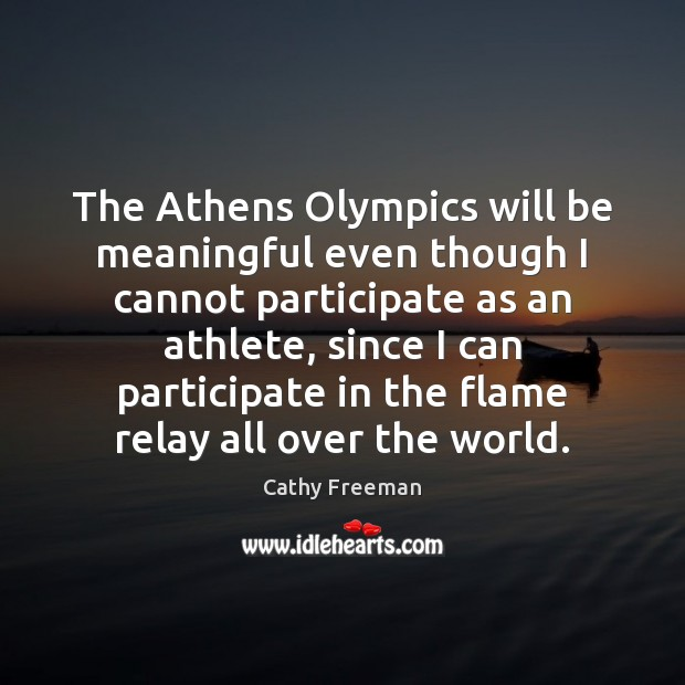 The Athens Olympics will be meaningful even though I cannot participate as Image