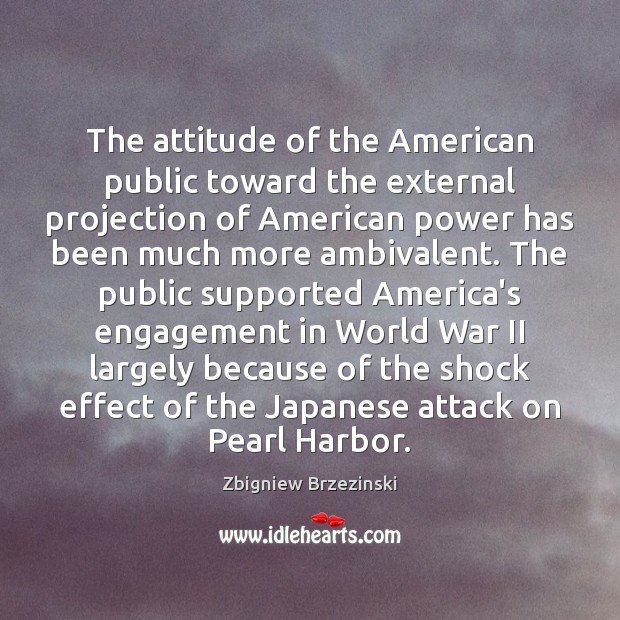 Image, The attitude of the American public toward the external projection of American