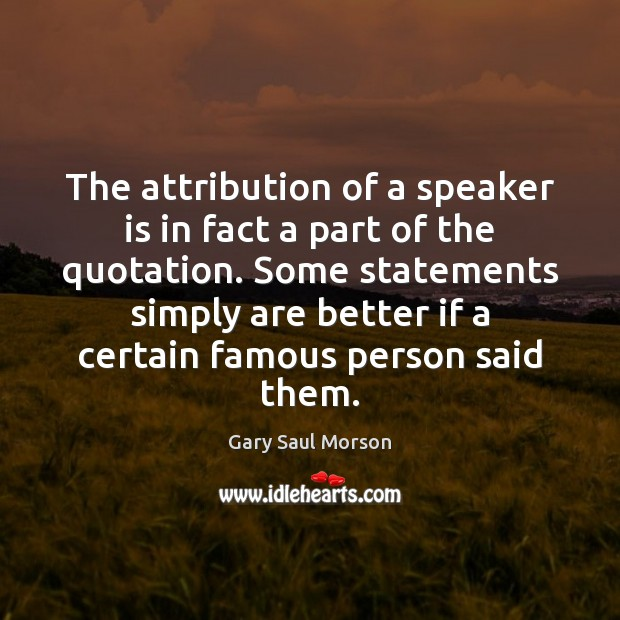 Image, The attribution of a speaker is in fact a part of the