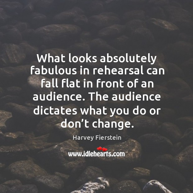 Image, The audience dictates what you do or don't change.