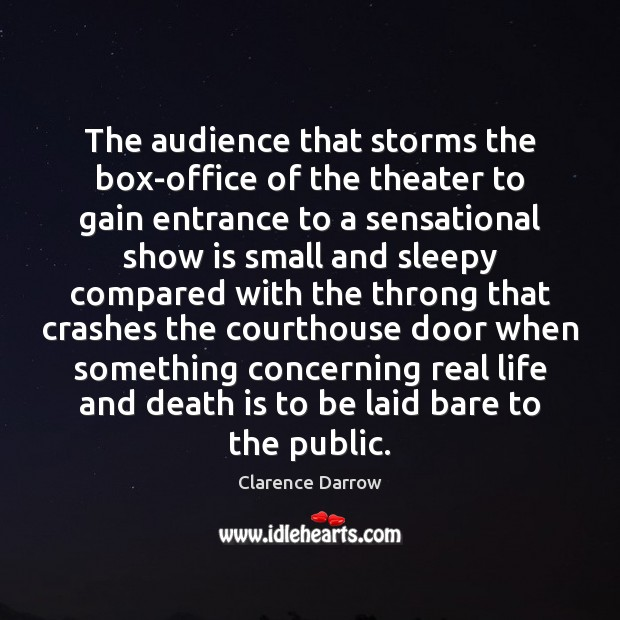 The audience that storms the box-office of the theater to gain entrance Image