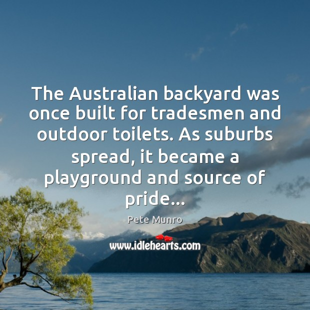 The Australian backyard was once built for tradesmen and outdoor toilets. As Image