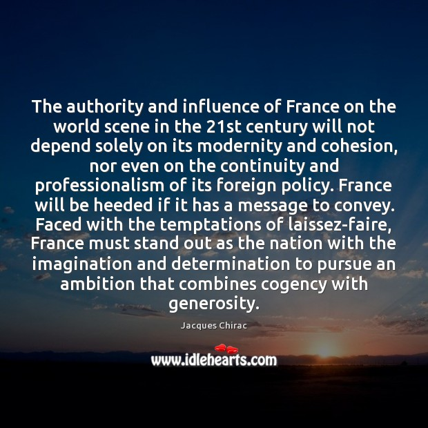 Image, The authority and influence of France on the world scene in the 21