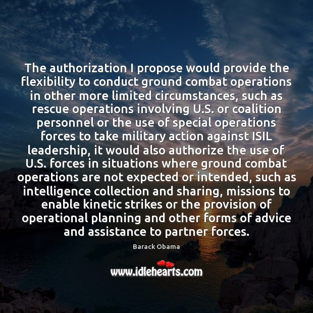 Image, The authorization I propose would provide the flexibility to conduct ground combat