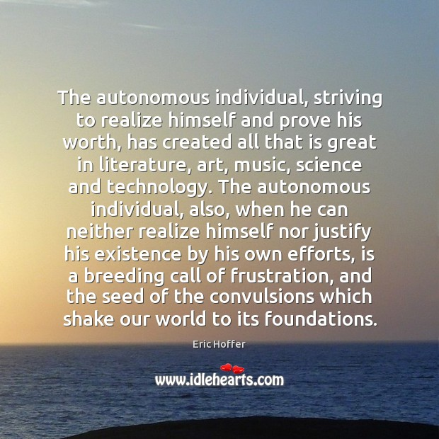 Image, The autonomous individual, striving to realize himself and prove his worth, has