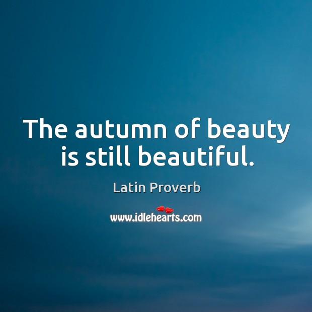 The autumn of beauty is still beautiful. Image