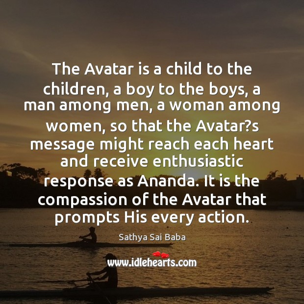 Image, The Avatar is a child to the children, a boy to the