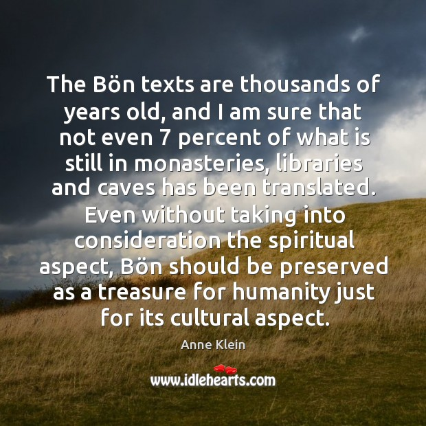 Image, The Bön texts are thousands of years old, and I am