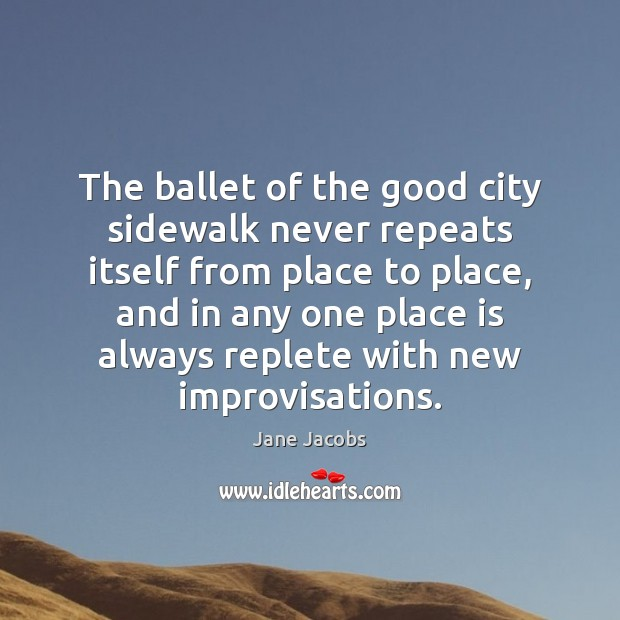 Image, The ballet of the good city sidewalk never repeats itself from place