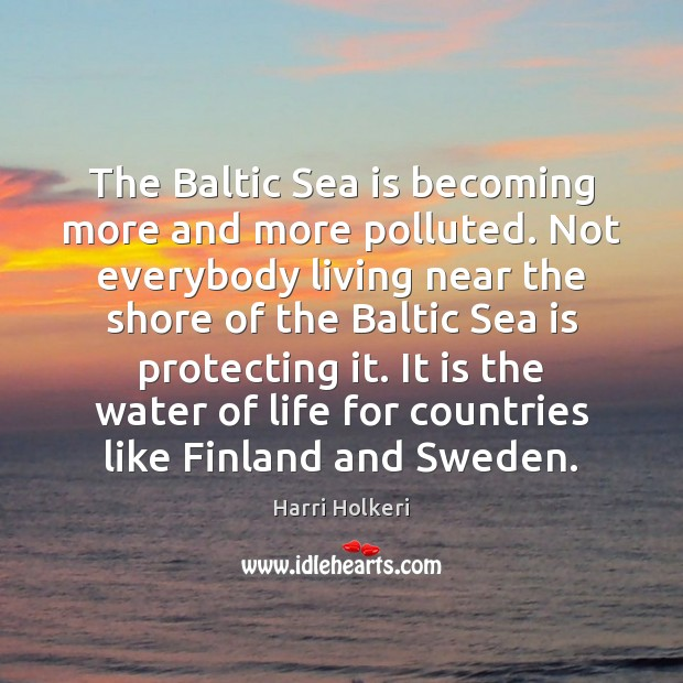 Image, The Baltic Sea is becoming more and more polluted. Not everybody living