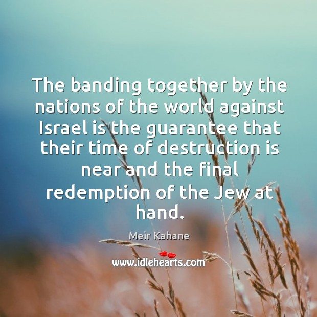 Image, The banding together by the nations of the world against israel