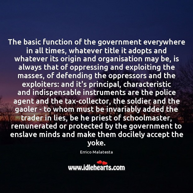 Image, The basic function of the government everywhere in all times, whatever title