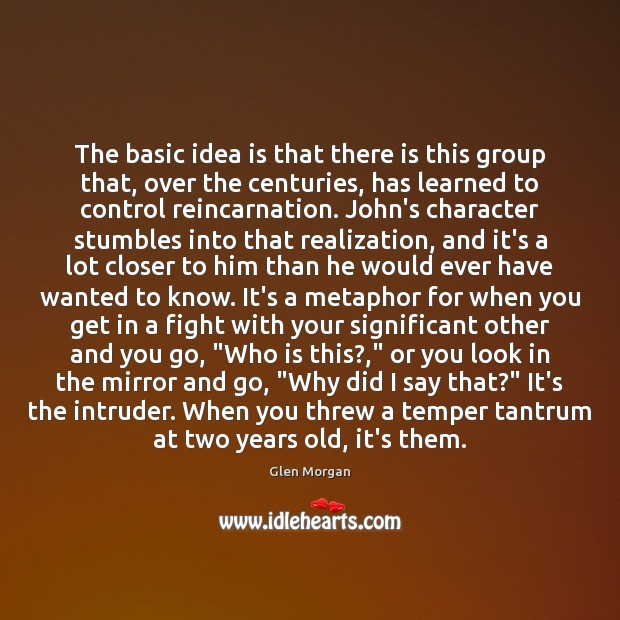Image, The basic idea is that there is this group that, over the