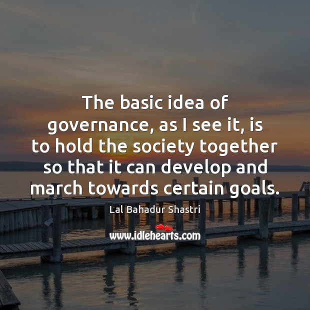 Image, The basic idea of governance, as I see it, is to hold