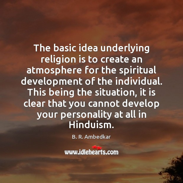 Image, The basic idea underlying religion is to create an atmosphere for the