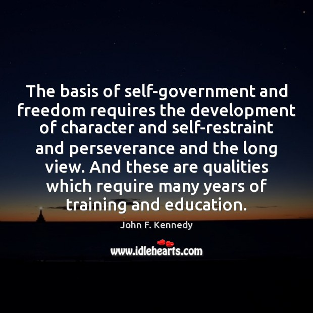 Image, The basis of self-government and freedom requires the development of character and